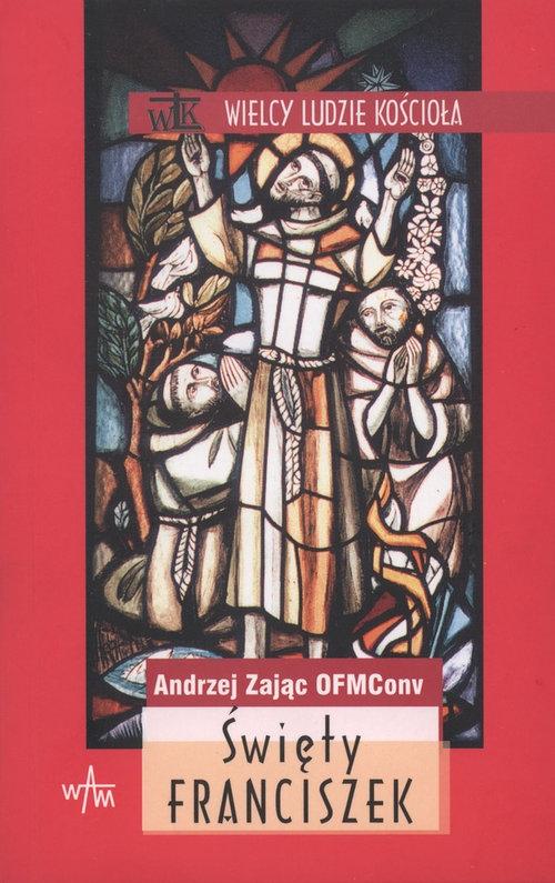 Święty Franciszek Zając Andrzej