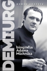 Demiurg. Biografia Adama Michnika