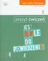 Jest tyle do powiedzenia 2 Język polski Zeszyt ćwiczeń Część 1