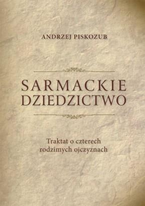 Sarmackie dziedzictwo Andrzej Piskozub