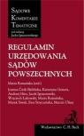 Regulamin urzędowania sądów powszechnych Stryczyńska Ewa, Uliasz Marcin, Łukowski Wojciech