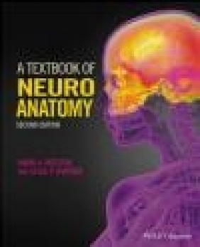 A Textbook of Neuroanatomy Leslie Gartner, Maria Patestas