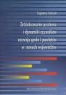 Zróżnicowanie poziomu i dynamiki czynników rozwoju gmin i powiatów w ramach województw
