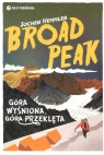 Broad Peak Góra wyśniona, góra przeklęta Hemmleb Jochen