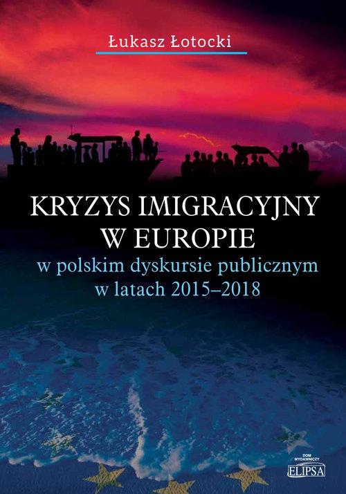 Kryzys imigracyjny w Europie Łotocki Łukasz