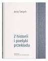 Z historii i poetyki przekładu Święch Jerzy
