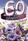 Karnet B6 60 urodziny