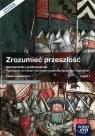 Zrozumieć przeszłość. Część 1. Starożytność i średniowiecze. Podręcznik do historii dla szkół ponadgimnazjalnych. Zakres rozszerzony - Szkoły ponadgimnazjalne
