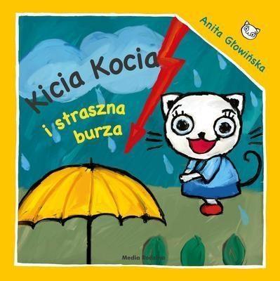 Kicia Kocia i straszna burza Głowińska Anita