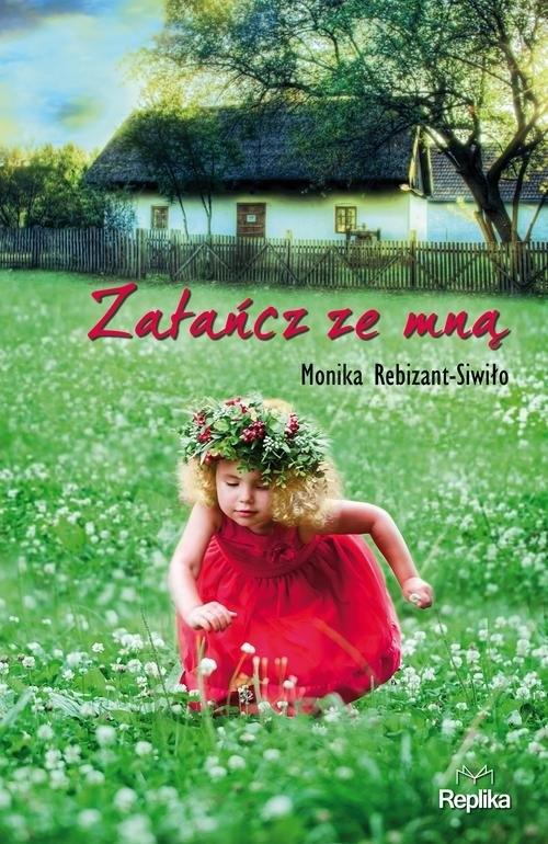 Zatańcz ze mną Rebizant-Siwiło Monika