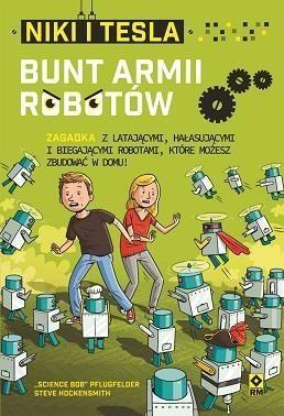 Niki i Tesla Bunt armii robotów - Pflugfelder Bob, Hockensmith Steve - książka