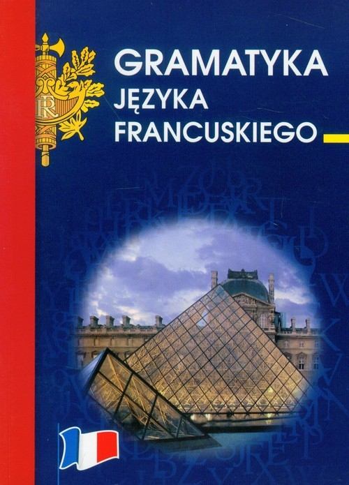 Gramatyka języka francuskiego Wieczorkowska Anna