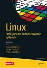 Linux Profesjonalne administrowanie systemem Matotek Dennis, Turnbull James, Lieverdink Peter