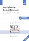 Zarządzanie kompetencjami Perspektywa firmowa i osobista Filipowicz Grzegorz