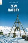 Zew natury Moja ucieczka na Alaskę