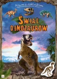 Świat dinozaurów. Album z naklejkami Bator Agnieszka