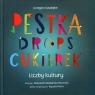 Pestka, drops, cukierek Liczby kultury Kasdepke Grzegorz