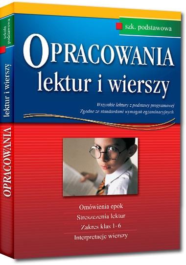 Opracowania lektur i wierszy - szkoła podstawowa (Uszkodzona okładka) Aldona Szóstak, Elżbieta Seweryn, Dorota Stopka, Bogumiła Wojnar