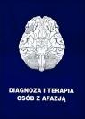 Diagnoza i terapia osób z afazją