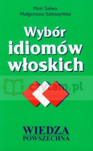 WP Wybór Idiomów Włoskich Piotr Salwa, Małgorzata Szleszyńska