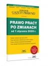Prawo Pracy po zmianach od 1 stycznia 2020 Prawo Pracy i ZUS 2/2020 Praca zbiorowa
