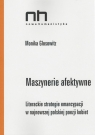 Maszynerie afektywne Literackie strategie enancypacji w najnowszej Glosowitz Monika