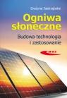 Ogniwa słoneczneBudowa, technologia i zastosowanie Jastrzębska Grażyna