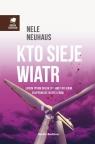 Kto sieje wiatr Neuhaus Nele
