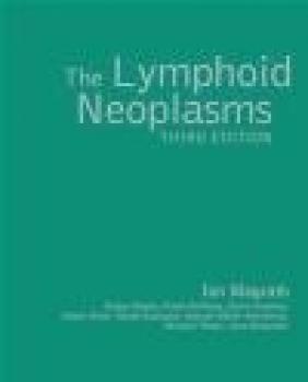 Lymphoid Neoplasms 3e