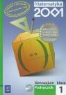 Matematyka 2001 1 Podręcznik z płytą CD gimnazjum Praca zbiorowa