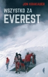 Wszystko za Everest Krakauer Jon