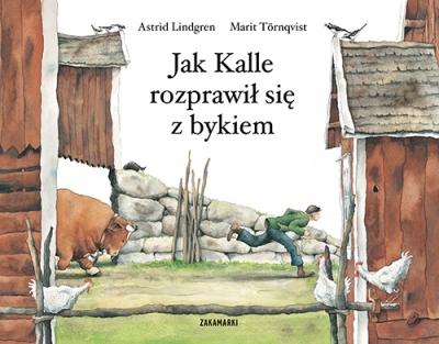 Jak Kalle rozprawił się z bykiem Lindgren Astrid