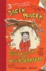 Jacek Placek Moja nauczycielka jest wilkołakiem