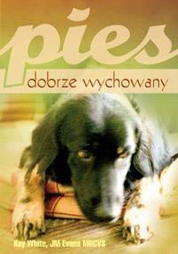 Pies dobrze wychowany White Kay, Evans JM