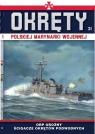 Okręty Polskiej Marynarki Wojennej Tom 31 ORP GROŹNY opracowanie zbiorowe