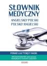 Słownik medyczny Angielsko-polski polsko-angielski Słomczewska Anna