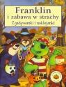 Franklin i zabawa w strachy