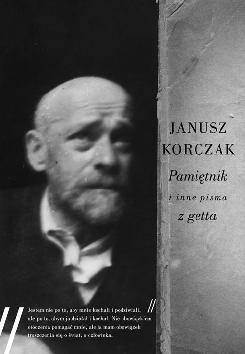 Pamiętnik i inne pisma z getta Korczak Janusz