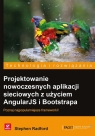 Projektowanie nowoczesnych aplikacji sieciowych z użyciem AngularJS i Radford Stephen