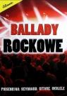 Ballady rockowe praca zbiorowa