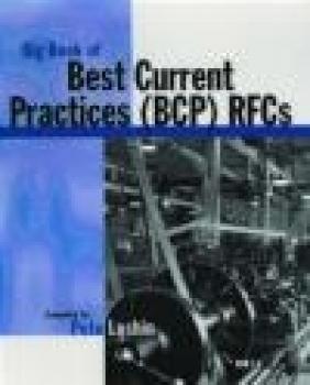 Big Book of Best Current Practices (BCP) RFCs Peter Loshin, Pete Loshin