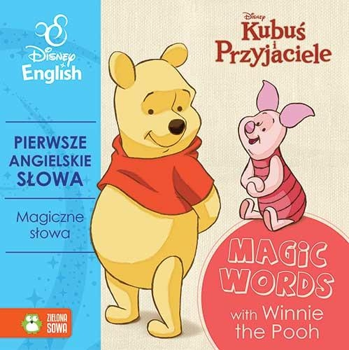 Pierwsze angielskie słowa z Kubusiem. Magiczne słowa - Disney English Agnieszka Pycz