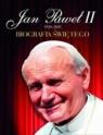 Jan Paweł II 1920-2005. Biografia świętego