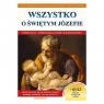 Wszystko o św. Józefie dr Wacław Stefan Borek