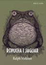 Ropucha i Jaguar Metzner Ralph