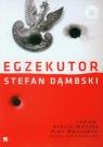 Egzekutor  (Audiobook) Dąmbski Stefan