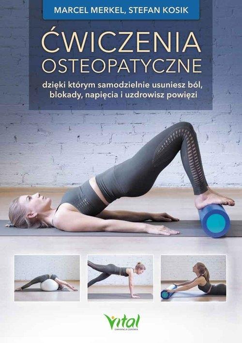 Ćwiczenia osteopatyczne Merkel Marcel