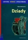 Dziady lektura dobrze opracowana Mickiewicz Adam