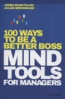 Mind Tools for Managers: 100 Ways to be a Bett