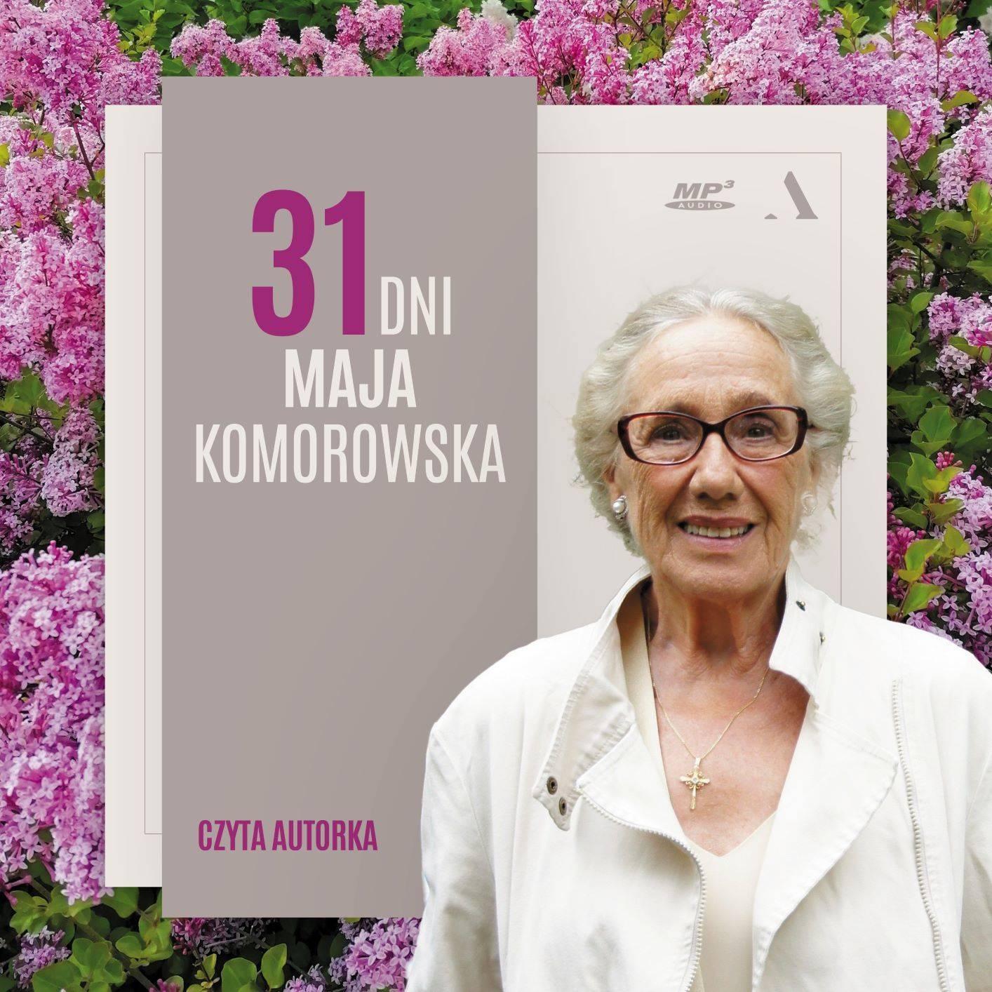31 dni maja (Audiobook) Maja Komorowska